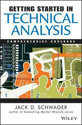 Getting Started In Technical Analysis, Paperback Book, By: Jack D. Schwager