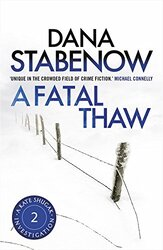 A Fatal Thaw, Paperback Book, By: Dana Stabenow