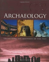Archaeology, Hardcover Book, By: Parragon Books