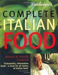 Carluccio's Complete Italian Food, Paperback, By: Antonio Carluccio