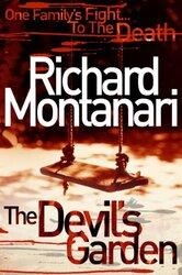 The Devil's Garden, Paperback Book, By: Richard Montanari