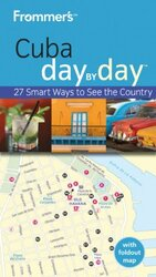 Frommer's Cuba Day by Day (Frommer's Day by Day - Pocket), Paperback Book, By: Claire Boobbyer