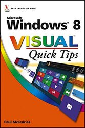 Windows 8 Visual Quick Tips, Paperback Book, By: Paul McFedries