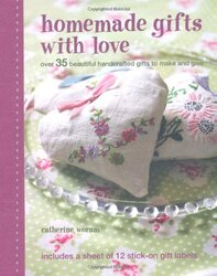 Homemade Gifts with Love, Hardcover Book, By: Catherine Woram