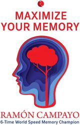 MAXIMIZE YOUR MEMORY, Paperback Book, By: Ramon Campayo