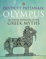 Olympus: An Indian Retelling of The Greek, Paperback Book, By: Devdutt Pattanaik