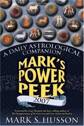 Mark's Power Peek 2007: A Daily Astrological Companion, Paperback Book, By: Mark S. Husson