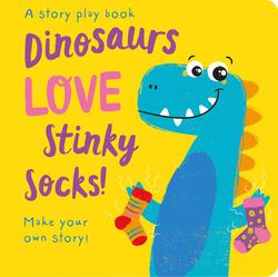 Dinosaurs LOVE Stinky Socks!, Hardcover Book, By: Jenny Copper