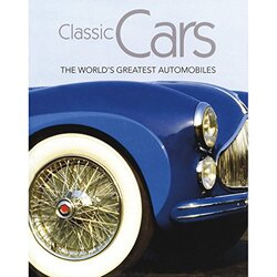 Classic Cars, Hardcover Book, By: Parragon Books