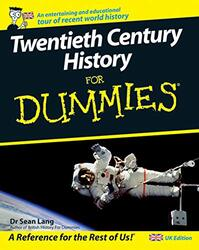 Twentieth Century History For Dummies, Paperback, By: Sean Lang