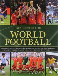 Encyclopedia of World Football, Hardcover Book, By: Parragon Book Service Ltd