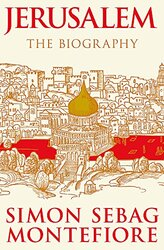 Jerusalem: The Biography, Paperback Book, By: Simon Sebag Montefiore