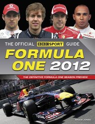 The Official ITV Sport Formula One Guide 2012 - The World's Best-Selling Grand Prix Guide, Paperback Book, By: Bruce Jones