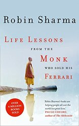 Life Lessons from the Monk Who Sold His Ferrari, Paperback, By: Robin Sharma