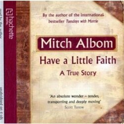 Have a Little Faith- Audio CD, Audio CD, By: Mitch Albom
