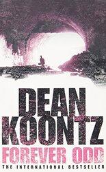 Forever Odd, Paperback, By: Dean Koontz