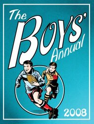 The Boys' Annual 2008 (Annual), Hardcover, By: Various