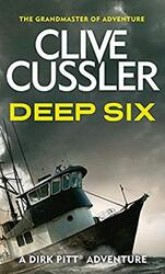 Deep Six, Paperback Book, By: Clive Cussler