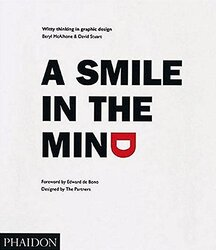 A Smile in the Mind: Witty Thinking in Graphic Design, Paperback Book, By: Beryl McAlhone & David Stewart