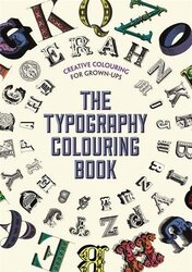 The Typography Colouring Book (Creative Colouring for Grown-Ups), Paperback Book, By: Various