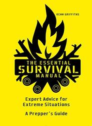 The Essential Survival Manual, Hardcover Book, By: Kenneth Griffiths