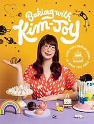 Baking with Kim-Joy: Cute and Creative Bakes to Make You Smile, Hardcover Book, By: Kim-Joy
