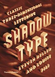 Shadow Type: Classic Three Dimentional Lettering, Hardcover Book, By: Steve Heller