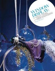 Window Display: New Visual Merchandising, Paperback Book, By: Tony Morgan