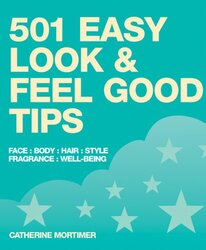 501 Easy Look and Feel Good Tips, Paperback Book, By: Catherine Mortimer