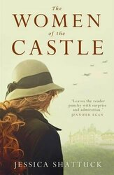 The Women of the Castle, Paperback Book, By: Jessica Shattuck