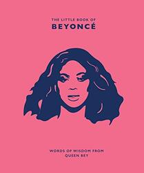 The Little Book of Beyonce: Words of Wisdom from Queen Bey, Hardcover Book, By: Malcolm Croft
