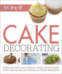 Cake Decorating, Paperback Book, By: DK