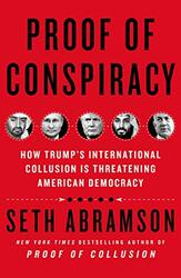 Proof of Conspiracy, Paperback Book, By: Seth Abramson