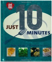 Just 10 Minutes (Just...), Hardcover Book, By: Various