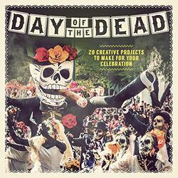 Day of the Dead, Paperback, By: Paula Pascual