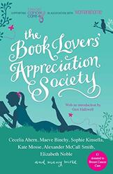 The Book Lovers' Appreciation Society: Breast Cancer Care Short Story Collection, Paperback Book, By: Juliet Ewers