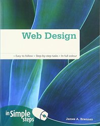 Web Design in Simple Steps, Paperback, By: Mr James A Brannan