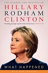 What Happened, Paperback Book, By: Hillary Rodham Clinton