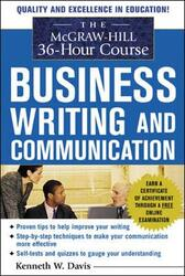 The McGraw-Hill 36-Hour Course in Business Writing and Communication: Manage Your Writing, Paperback Book, By: Kenneth W. Davis
