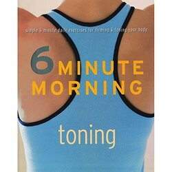 Toning (6 Minute Morning), Paperback Book, By: 6 Minute Morning