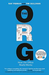 The Org: How The Office Really Works, Paperback Book, By: Ray Fisman