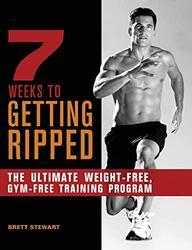 7 Weeks To Getting Ripped, Paperback, By: Brett Stewart