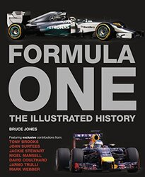 Formula One the Illustrated History, Hardcover Book, By: Bruce Jones