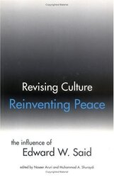 Revising Culture, Reinventing Peace: The Influence of Edward W. Said, Paperback, By: Naseer Aruri