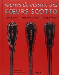 Secrets de cuisine des soeurs Scotto, Paperback Book, By: Elisabeth Scotto