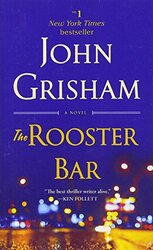 The Rooster Bar, Paperback Book, By: John Grishman