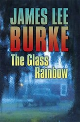 GLASS RAINBOW, Paperback Book, By: JAMES LEE BURKE