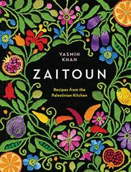 Zaitoun - Recipes from the Palestinian Kitchen, Hardcover Book, By: Yasmin Khan