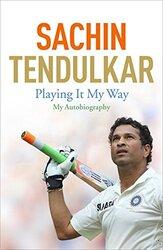 Playing It My Way, Paperback Book, By: Sachin Tendulkar
