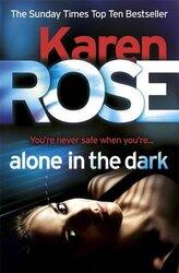 Alone in the Dark (The Cincinnati Series Book 2), Paperback Book, By: Karen Rose